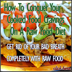 raw food and cook food craving
